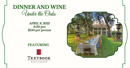 Dinner and Wine Under the Oaks